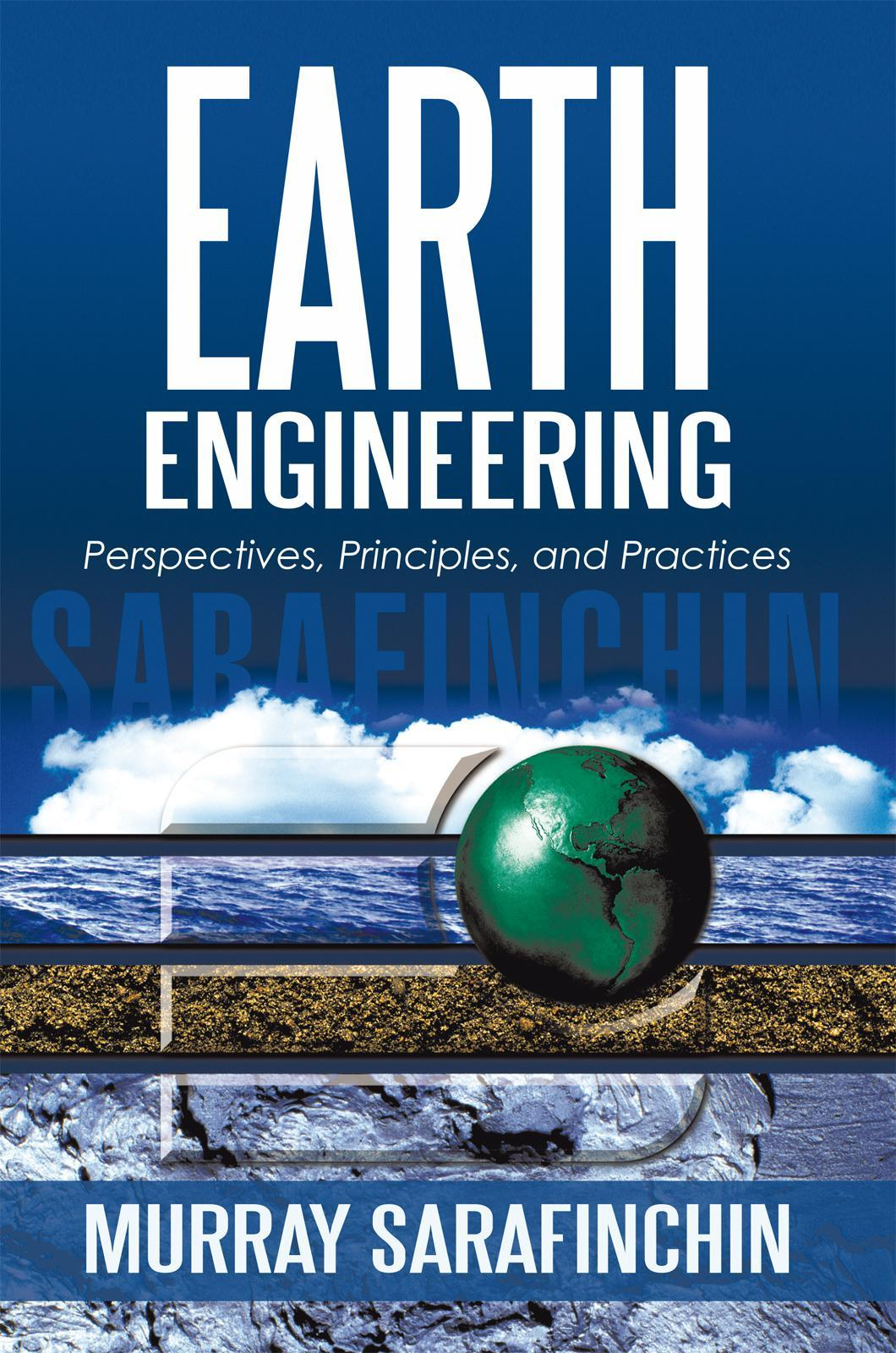 Earth Engineering: Perspectives, Principles, and Practices EB9781450275996