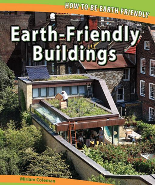 Earth-Friendly Buildings EB9781448828777