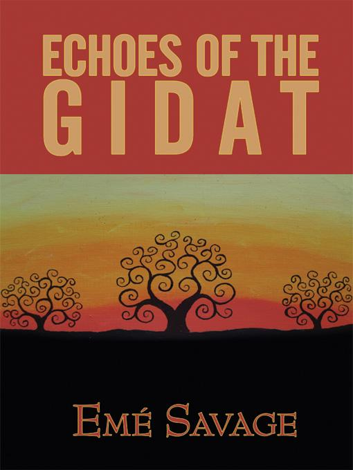 Echoes of the Gidat EB9781434387646