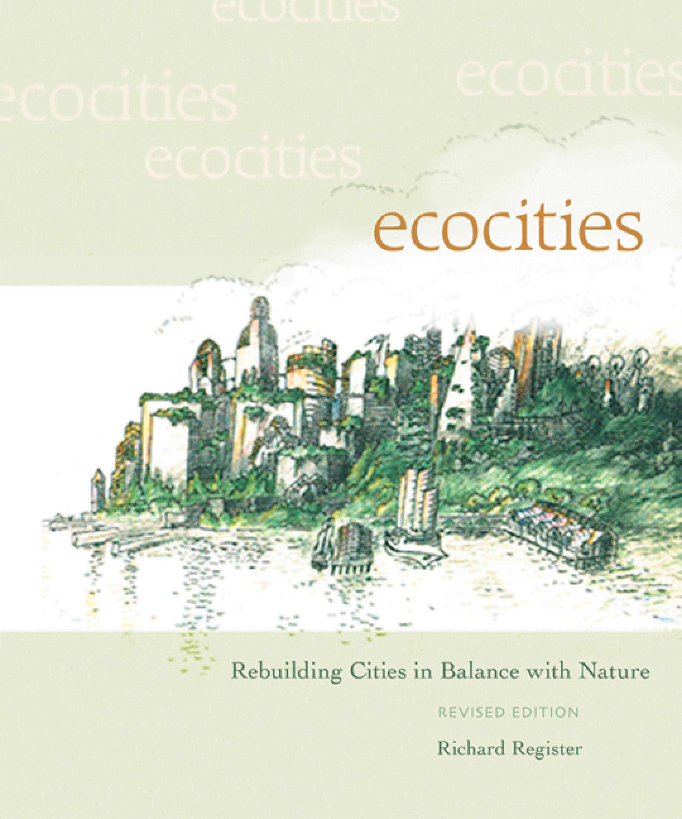EcoCities: Rebuilding Cities in Balance with Nature EB9781550923773