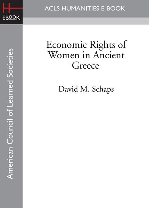 Economic Rights of Women in Ancient Greece EB9781597409025