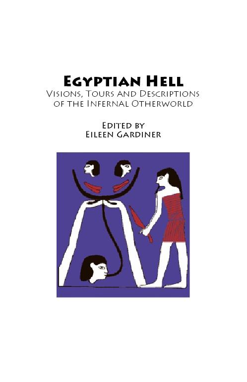 Egyptian Hell: Visions, Tours and Descriptions of the Infernal Otherworld from Hell-on-Line.org