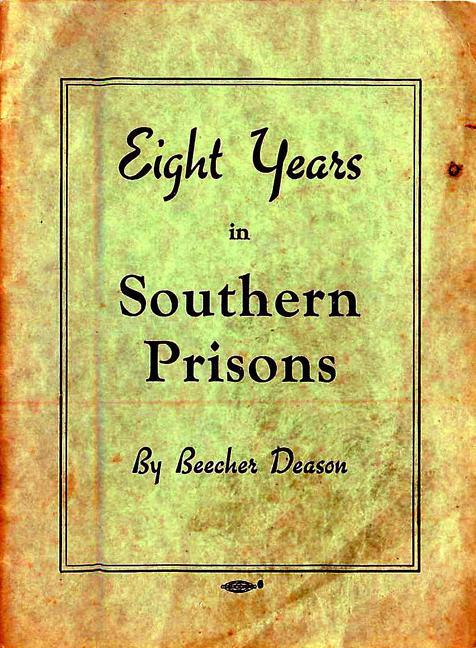 Eight Years in Southern Prisons EB9781891053467