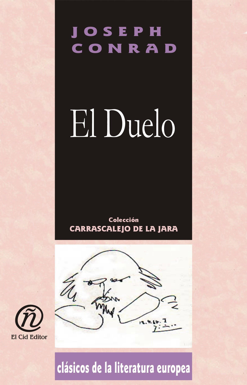 El Duelo: Colecci?n de Cl?sicos de la Literatura Europea