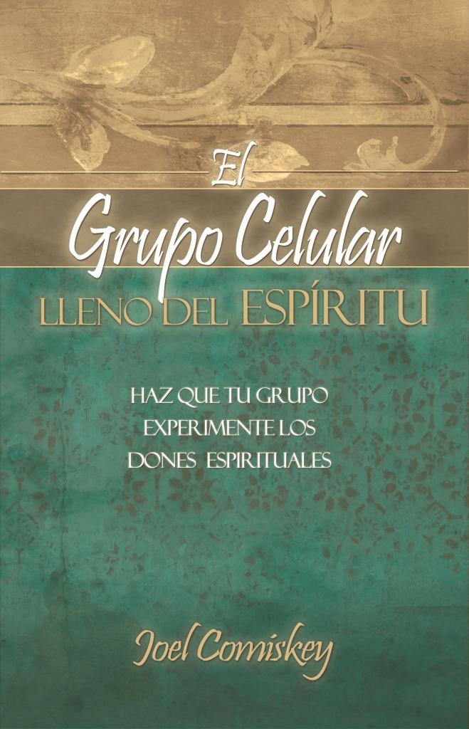 El Grupo Celular Lleno del Esp?ritu EB9781935789383