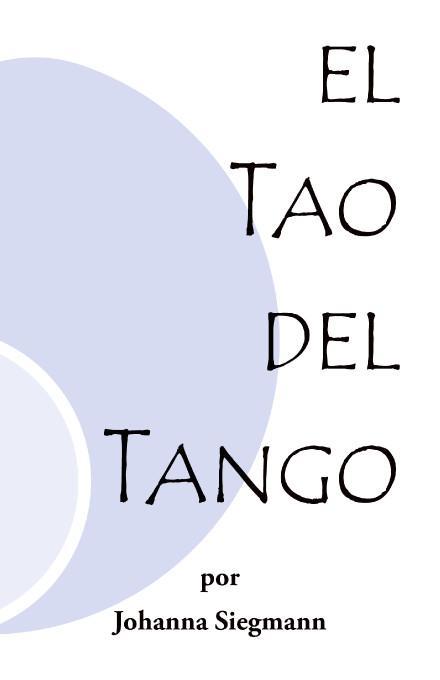 El Tao Del Tango EB9781412205993