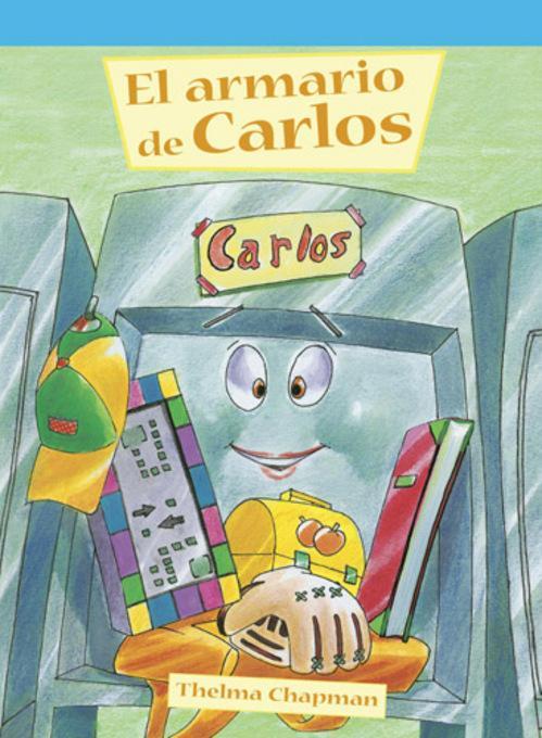 El armario de Carlos (Carlos's Cubby) EB9781448833689