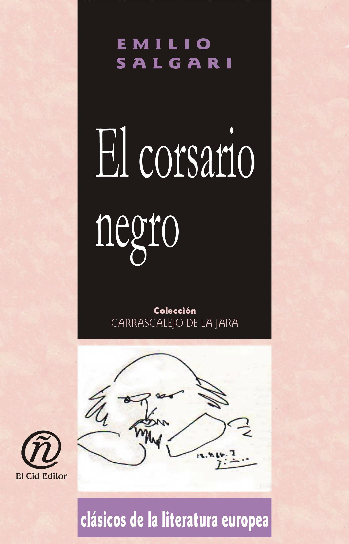El corsario negro: Colecci?n de Cl?sicos de la Literatura Europea