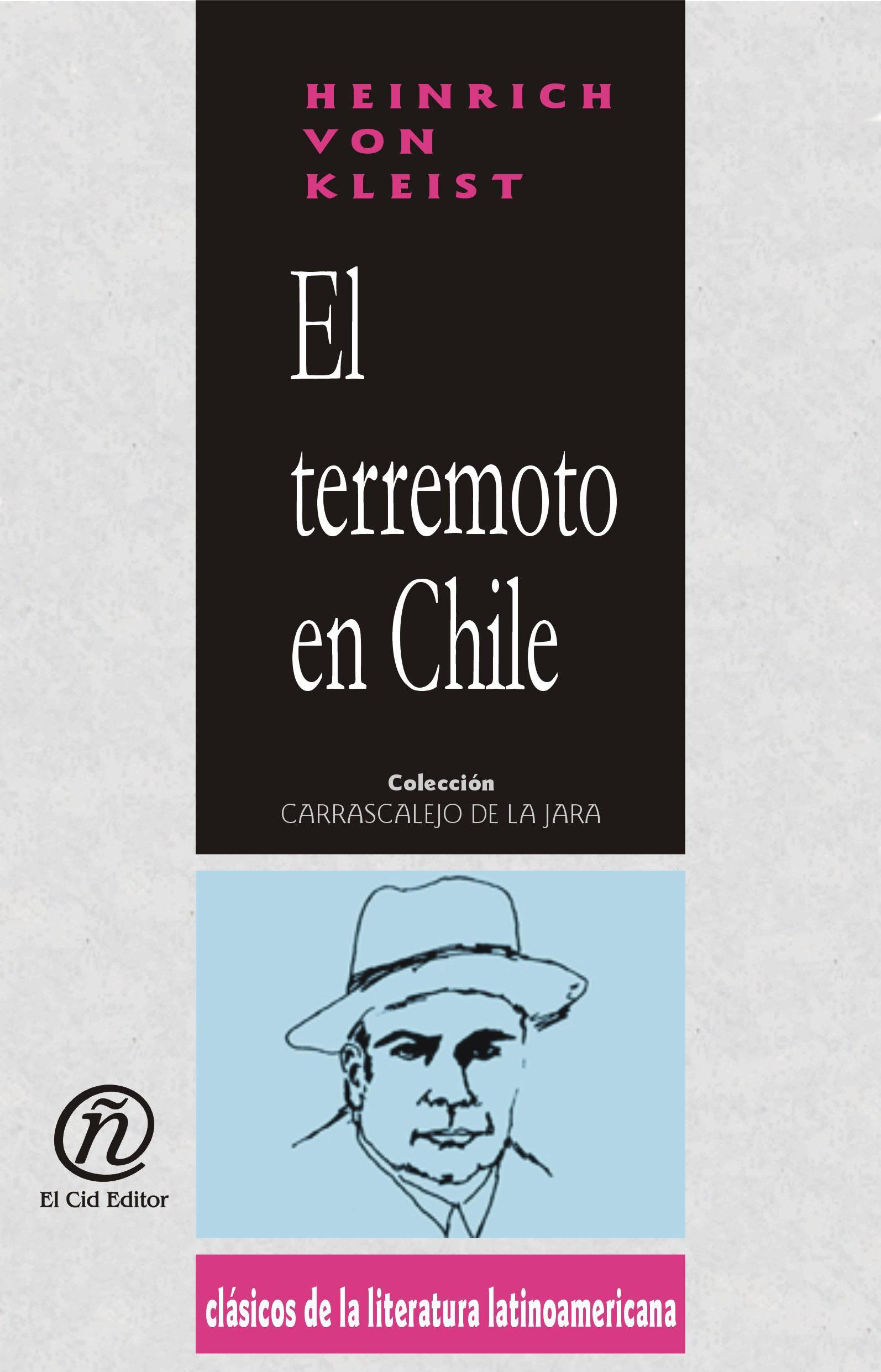 El terremoto en Chile: Colecci?n de Cl?sicos de la Literatura Latinoamericana
