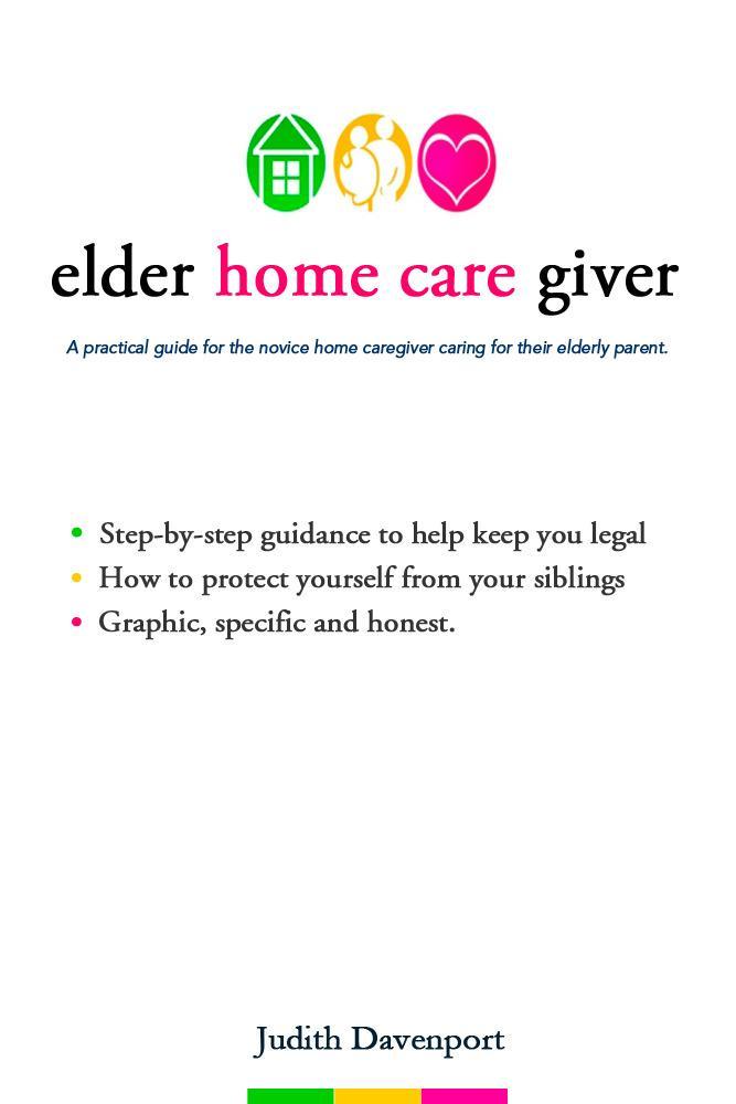 Elder Home Care Giver EB9781456602963