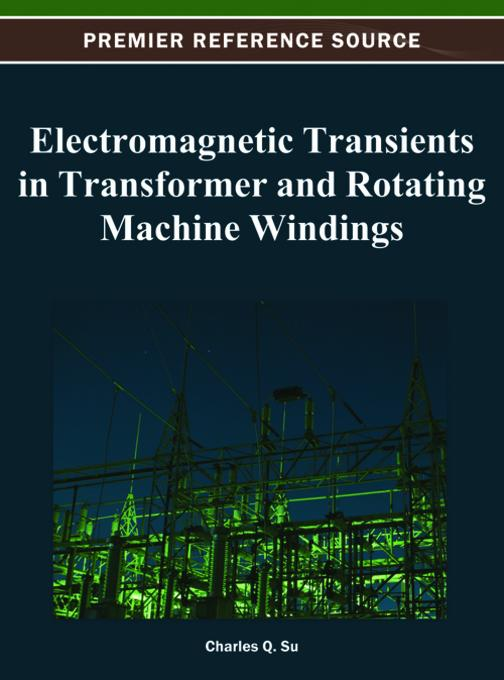 Electromagnetic Transients in Transformer and Rotating Machine Windings EB9781466619227