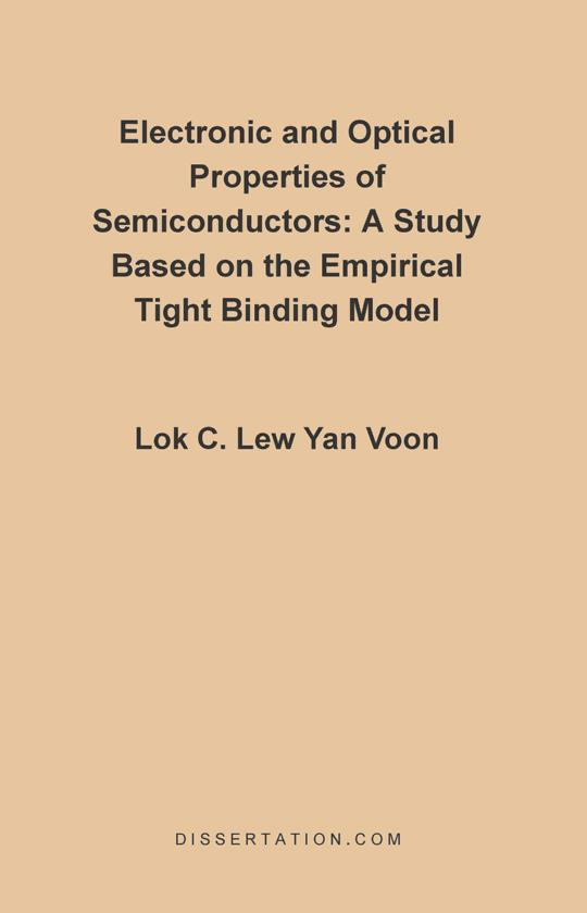 Electronic and Optical Properties of Semiconductors: A Study Based on the Empirical Tight Binding Model EB9781599421254