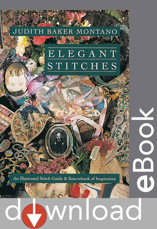 Elegant Stitches: An Illustrated Stitch Guide & Source Book of Inspiration EB9781607053590
