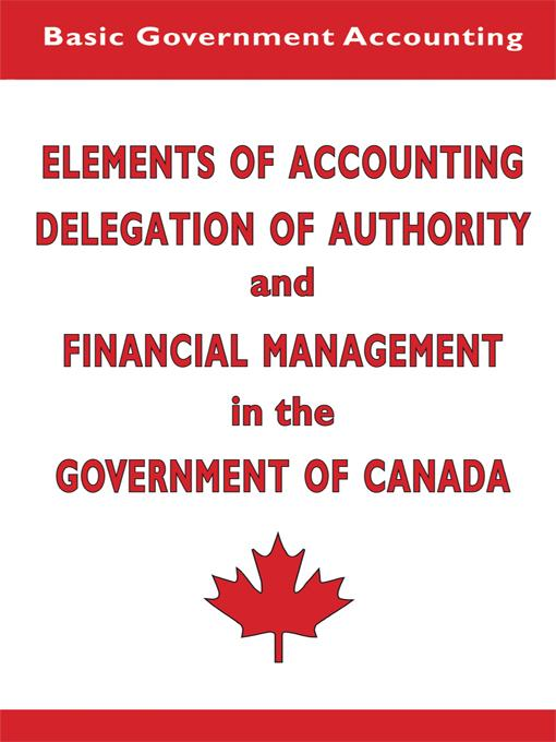 Elements of Accounting and Financial Management in the Government of Canada EB9781425178970