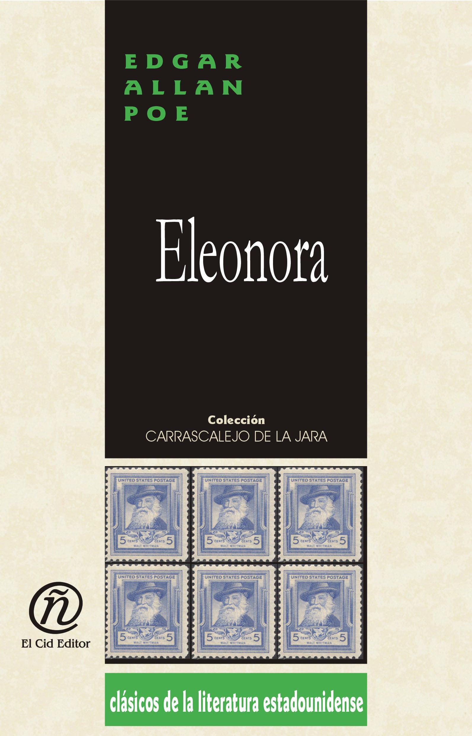 """Eleonora: Colecci?n de Cl?sicos de la Literatura Estadounidense """"Carrascalejo de la Jara"""""""