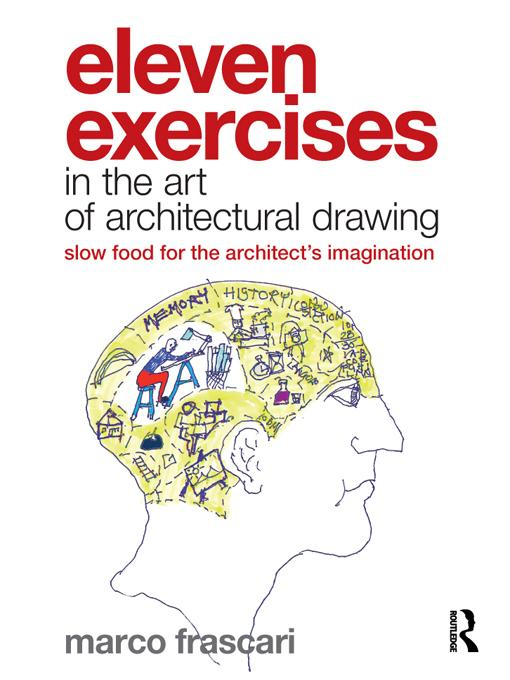 Eleven Exercises in the Art of Architectural Drawing EB9781136859373