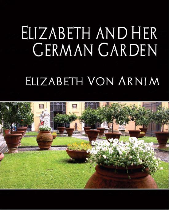 Elizabeth and Her German Garden (revised edition) EB9781438542249