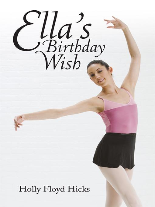 Ella's Birthday Wish EB9781450209311