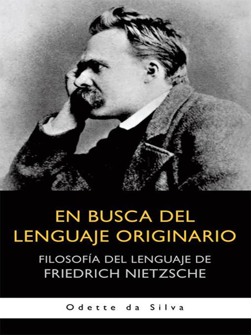 En busca del lenguaje originario: Filosof?a del lenguaje de Friedrich Nietzsche EB9781462009442