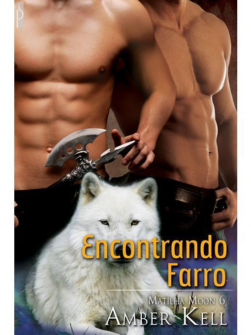 Encontrando Farro (Matilha Moon #6) EB9781614955740