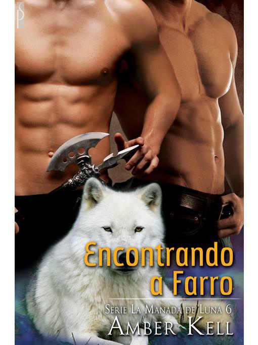 Encontrandon a Farro (Serie La Manada de Luna #6) EB9781614954958