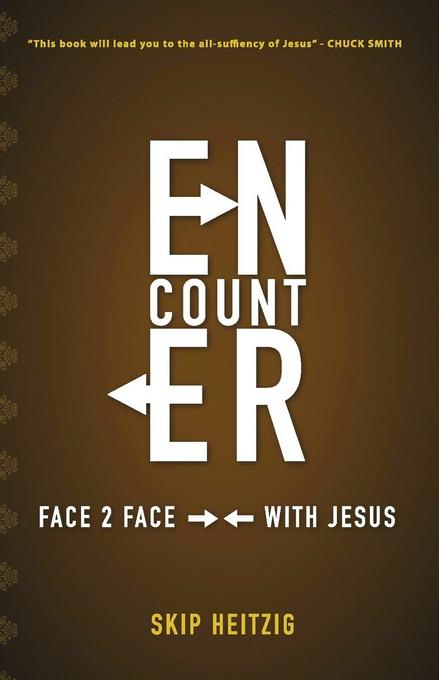 Encounter, Face to Face With Jesus EB9781458799234