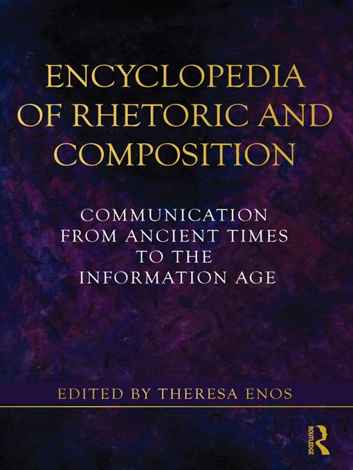 Encyclopedia of Rhetoric and Composition EB9781136993688
