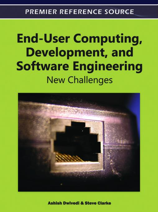 End-User Computing, Development, and Software Engineering: New Challenges EB9781466601413