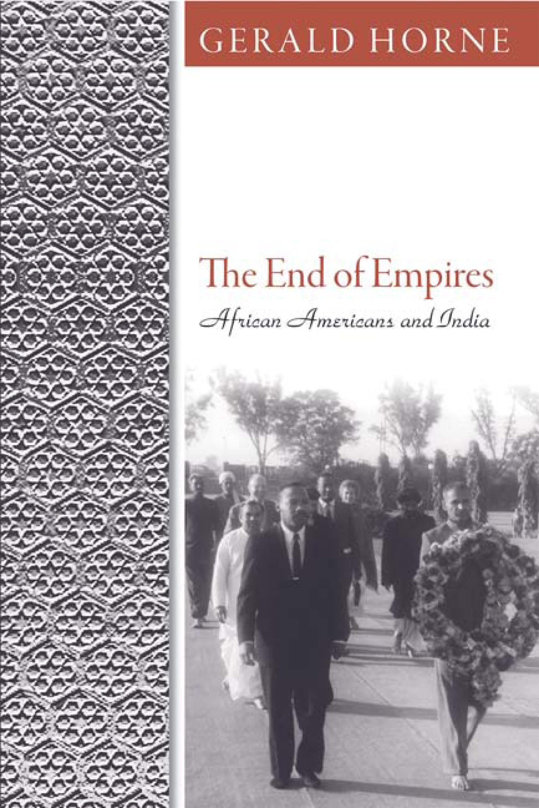 End of Empires, The: African Americans and India EB9781592139019