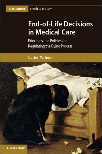 End-of-Life Decisions in Medical Care EB9781139227629