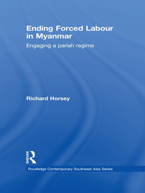 Ending Forced Labour in Myanmar EB9781136818806