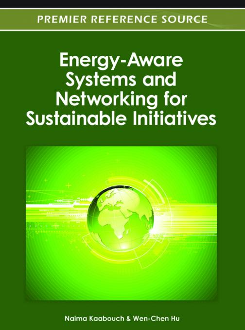 Energy-Aware Systems and Networking for Sustainable Initiatives EB9781466618435