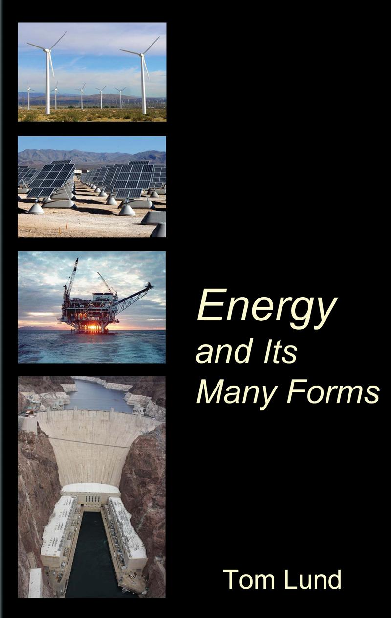 Energy and Its Many Forms EB9781602641204