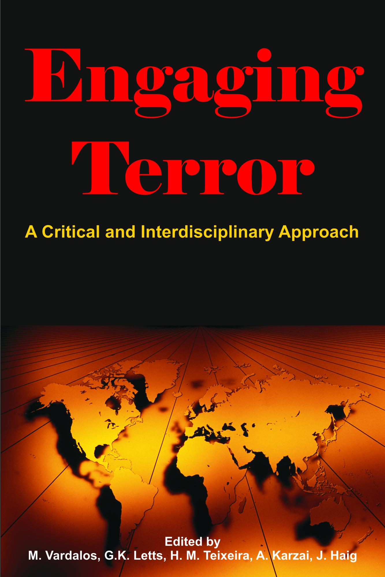 Engaging Terror: A Critical and Interdisciplinary Approach EB9781599424972