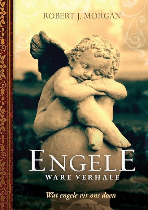 Engele - ware verhale: Wat engele vir ons doen EB9781415322116