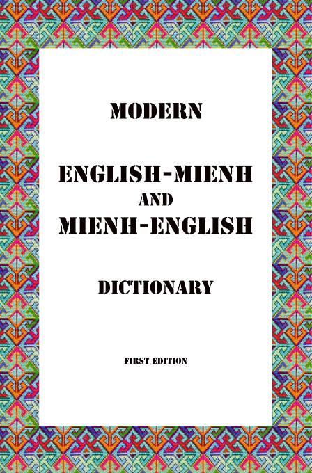 English-Mienh and Mienh-English Dictionary EB9781412248907