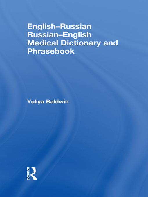 English-Russian Russian-English Medical Dictionary and Phrasebook EB9781136515088