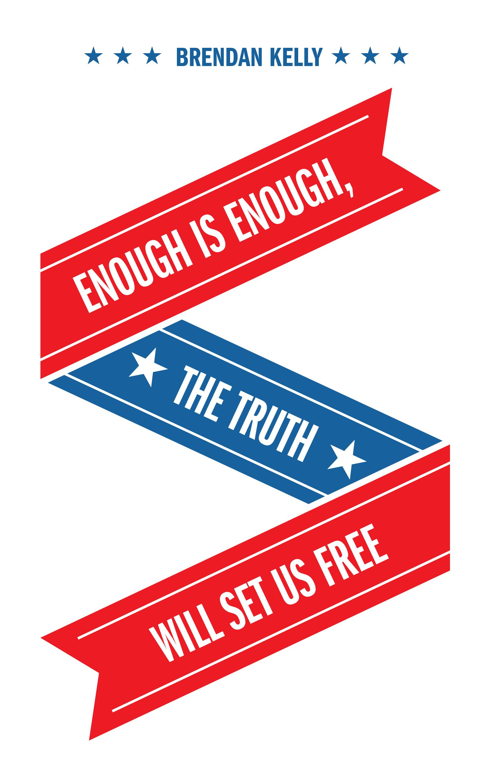 Enough Is Enough, The Truth Will Set Us Free EB9781770674332