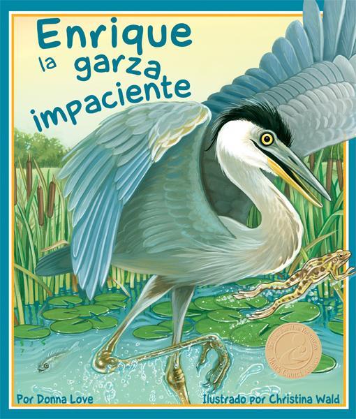 Enrique la garza impaciente EB9781607180456