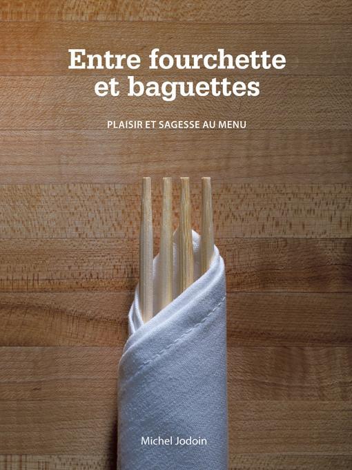 Entre fourchette et baguettes: plaisir et sagesse au menu EB9781426950438