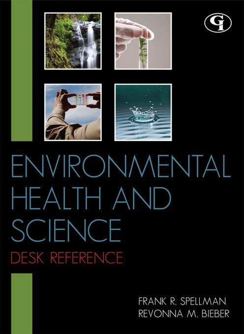Environmental Health and Science Desk Reference EB9781605907581