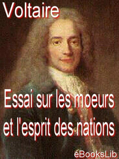 Essai sur les moeurs et l'esprit des nations EB9781412177498