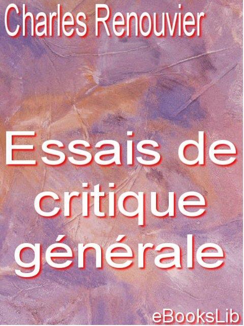 Essais de critique g?n?rale EB9781412174923