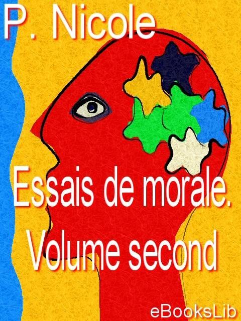 Essais de morale. Volume second EB9781412126205
