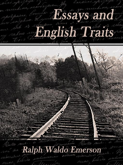 Essays and English Traits EB9781594625749