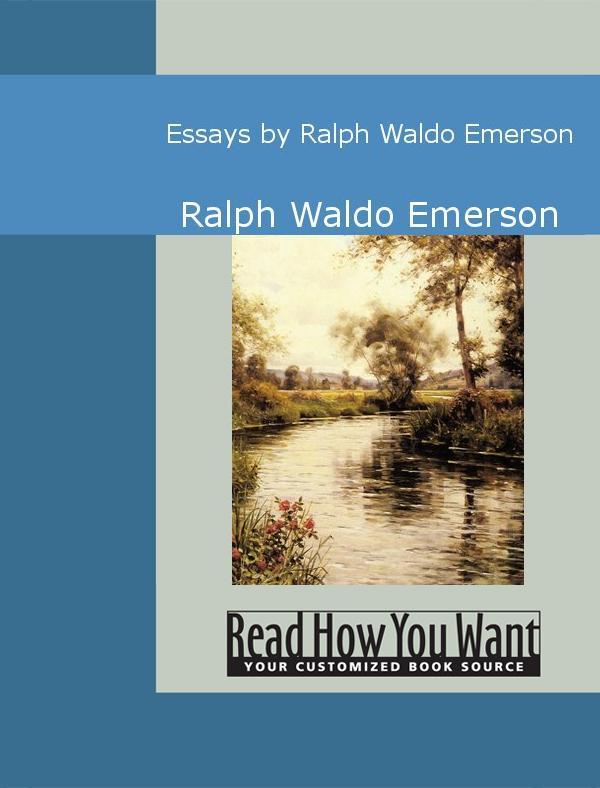 Essays by Ralph Waldo Emerson EB9781442947184