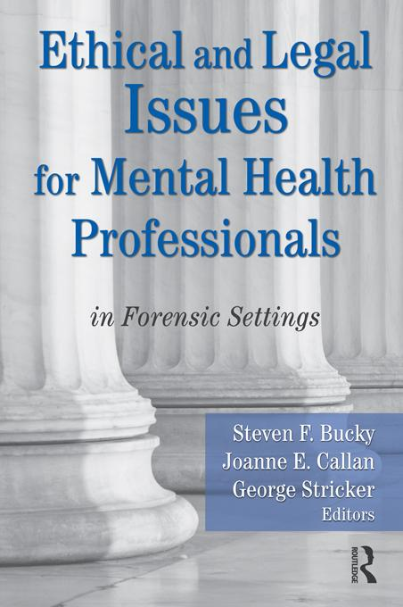Ethical and Legal Issues for Mental Health Professionals EB9781136915499