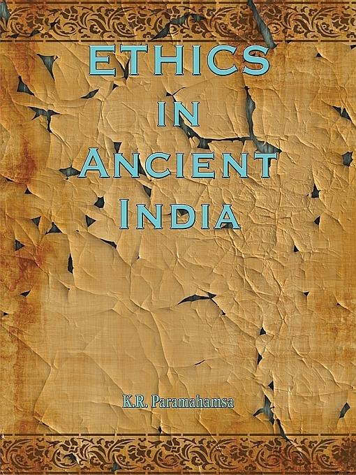 Ethics in Ancient India EB9781590958797