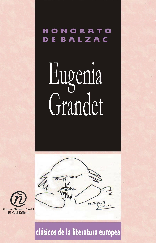 """Eugenia Grandet: Colecci?n de Cl?sicos de la Literatura Europea """"Carrascalejo de la Jara"""""""