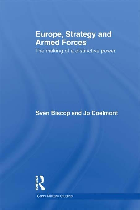 Europe, Strategy and Armed Forces EB9781136639197